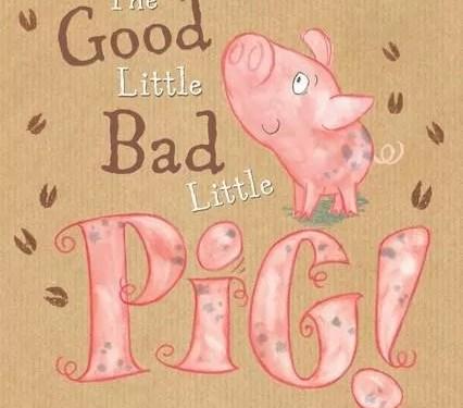 good little bad little Pig