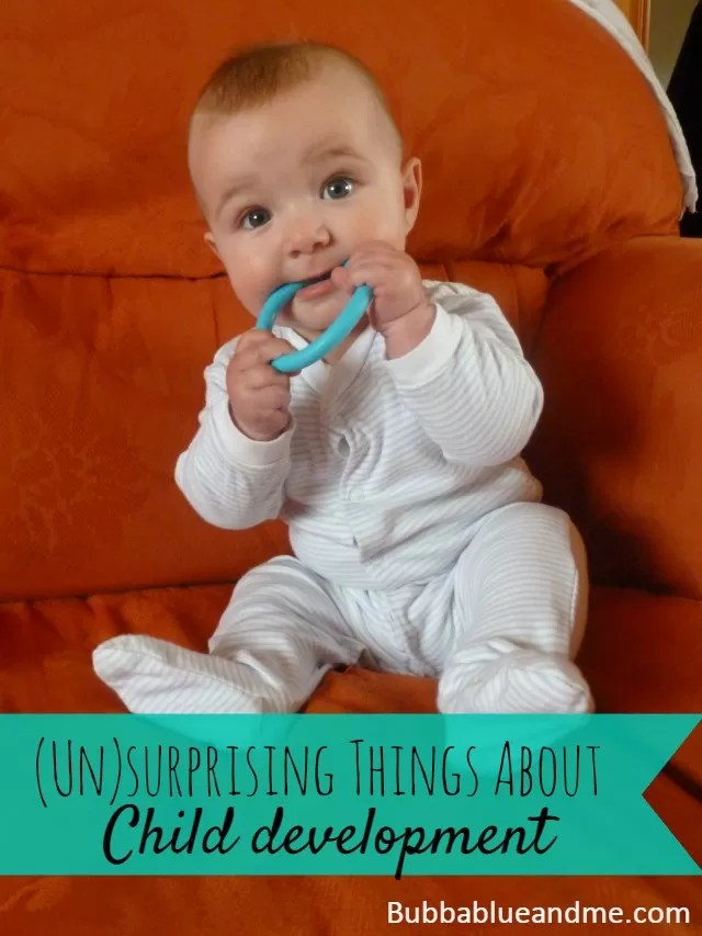 (un)surprising things about child development - Bubbablue and me