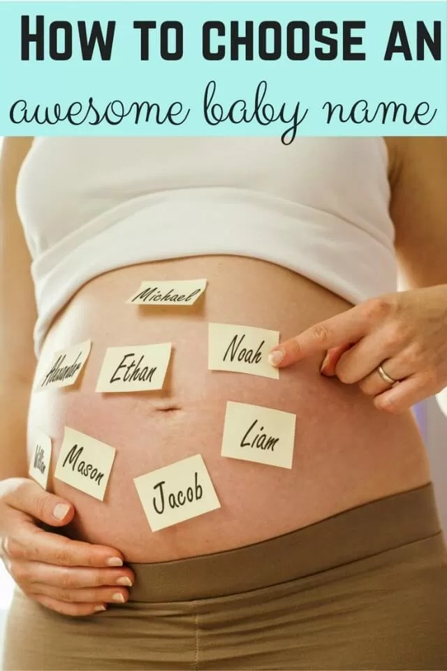how to choose an awesome baby name (1)
