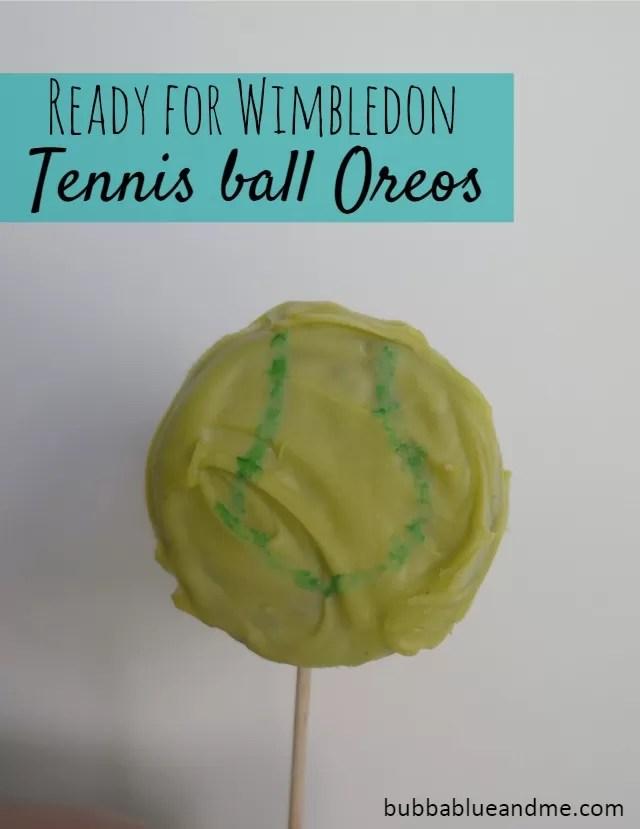 Ready for Wimbledon tournament - Tennis ball Oreos Bubbablueandme