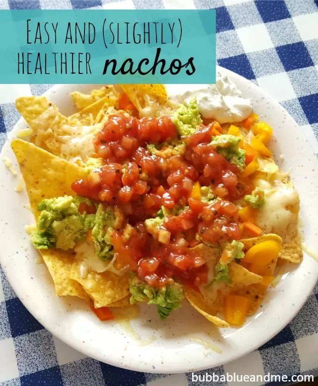easy and slightly healthier nachos - bubbablueandme