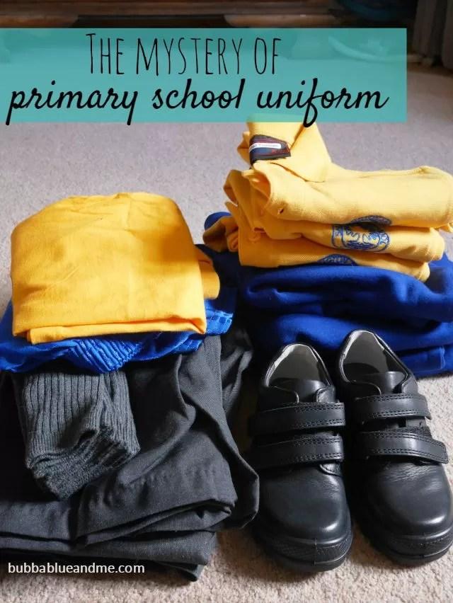 the mystery of primary school uniform - Bubbablueandme