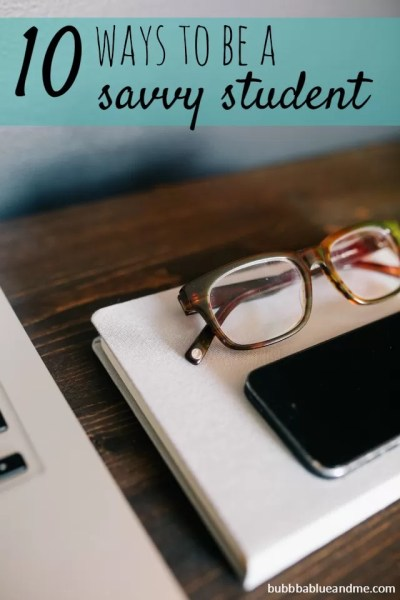10 ways to be a savvy student - Bubbablue and me