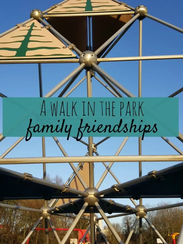 a walk in the park and family friendships - Bubbablue and me