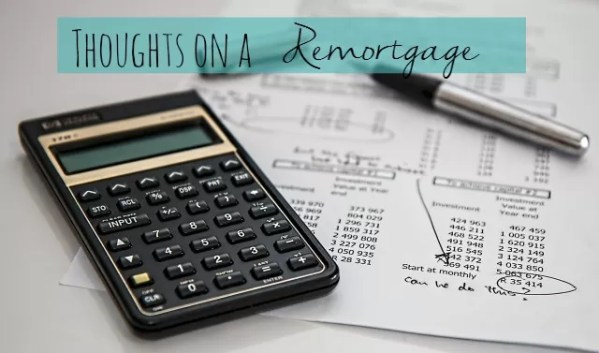 thoughts on a remortgage
