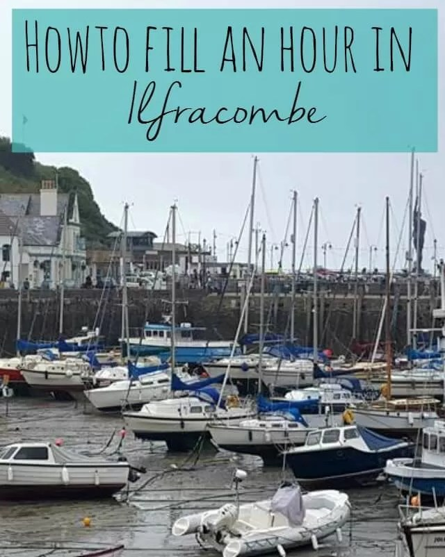 How to fill an hour in Ilfracombe - Bubbablue and me