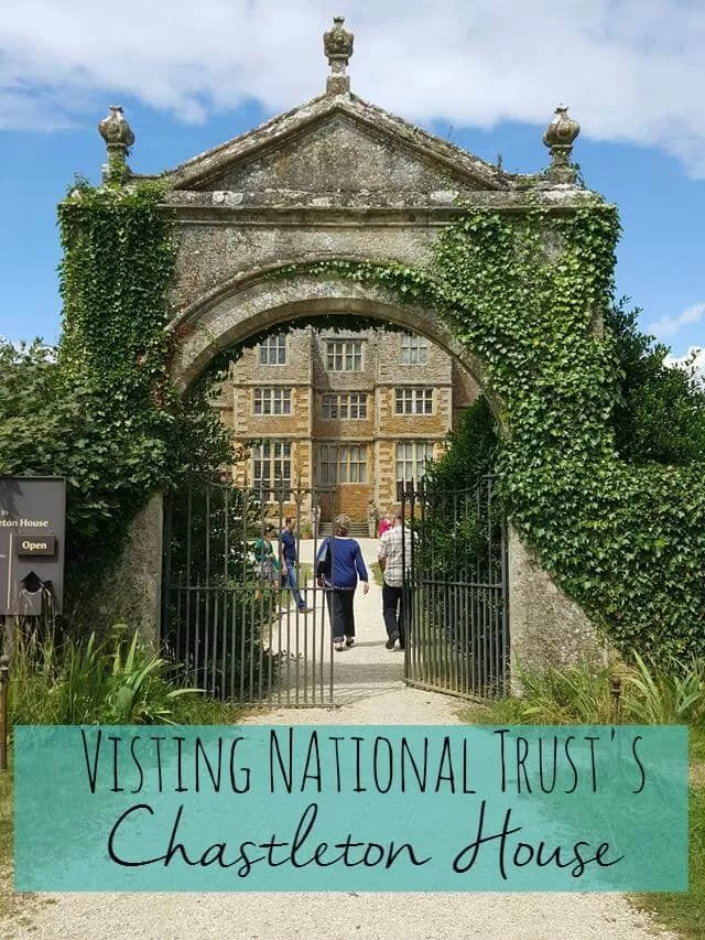 Visiting Chastleton House National Trust - Bubbbalue and me