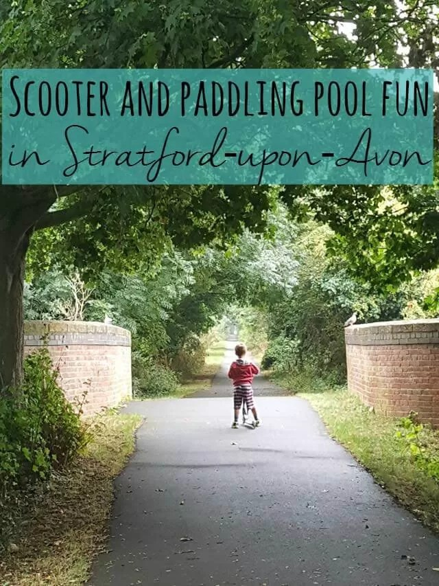 scooting and paddling pool fun in Stratford upon avon