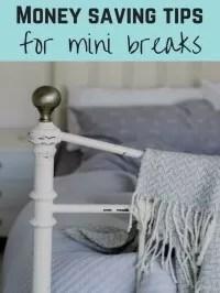 mini breaks tips