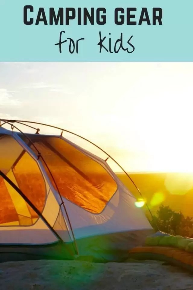 camping equipment for kids - Bubbablue and me
