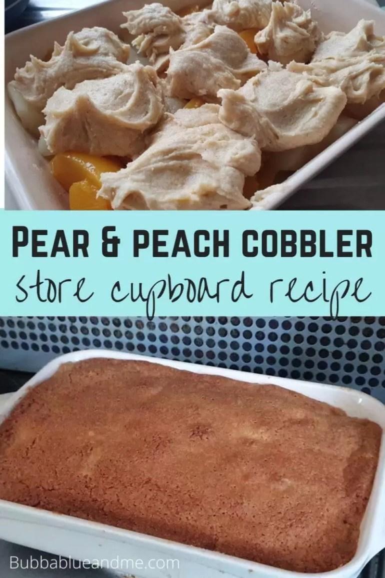 Pear and peach cobbler store cupboard recipe