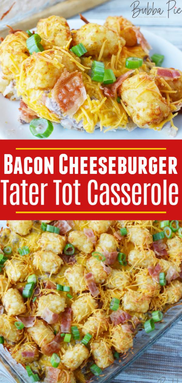 Bacon Cheeseburger Tater Tot Casserole Pin