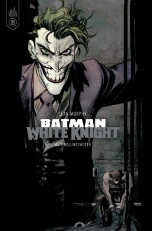 BATMAN WHITE KNIGHT –Sean Murphy Urban Comics