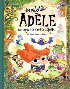 Mortelle Adèle au pays des contes défaits de Mr Tan & Diane Le Feyer, Globulle
