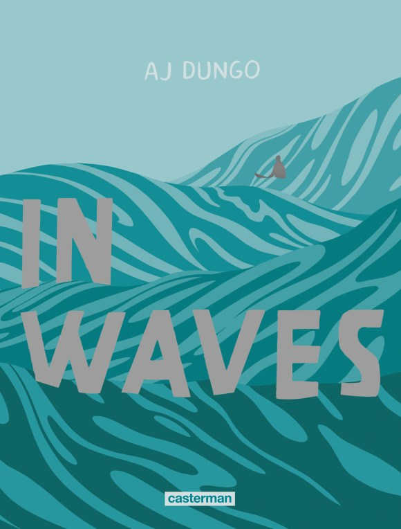 In Waves, AJ Dungo, Casterman