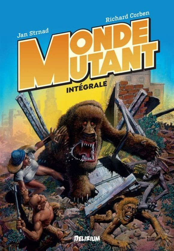 Monde Mutant de Richard Corben & Jan Strnad, Délirium