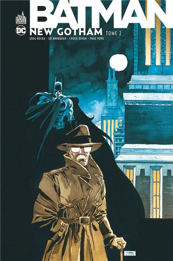 Batman | New Gotham – Tome 02 : Un homme à terre de Greg Rucka, Ed Brubaker, Chuck Dixon & Paul Pope