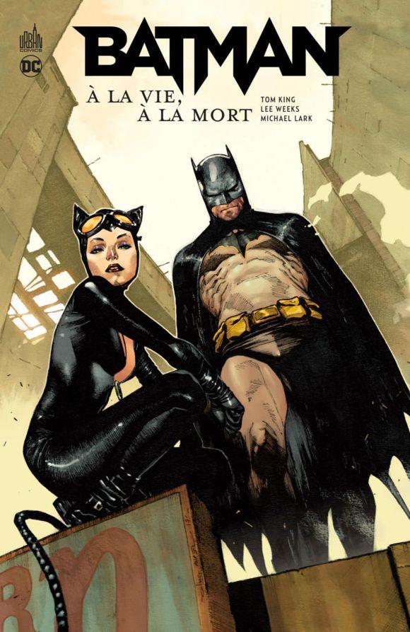 ☠️ Batman - À la vie, à la mort de Tom King, Lee Weeks & Michael Lark