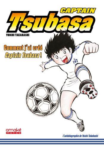 Comment j'ai créé Captain Tsubasa ! – L'Autobiographie de Yoichi Takahashi de Yoichi Takahashi, Omaké