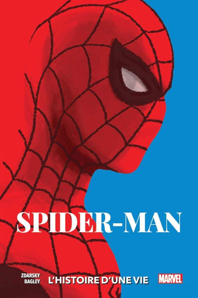 Spider-man : L'histoire D'une Vie de Chip Zdarsky & Mark Bagley, Panini
