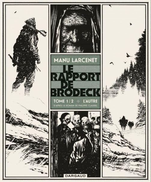 Le Rapport de Brodeck, de Manu Larcenet, adaptation en bande dessinée du roman de Philippe Claudel (2005).