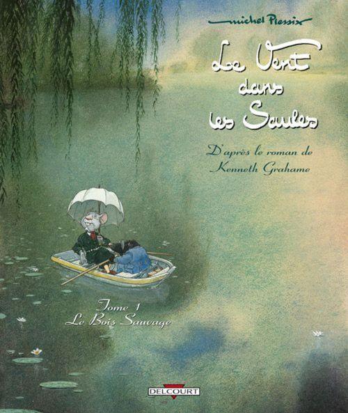 Le vent dans les saules, de Michel Plessix, en bande dessinée.