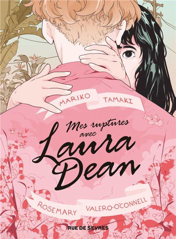 Mes ruptures avec Laura Dean de Mariko Tamaki et Rosemary Valero-O'Connell, Rue de Sèvres