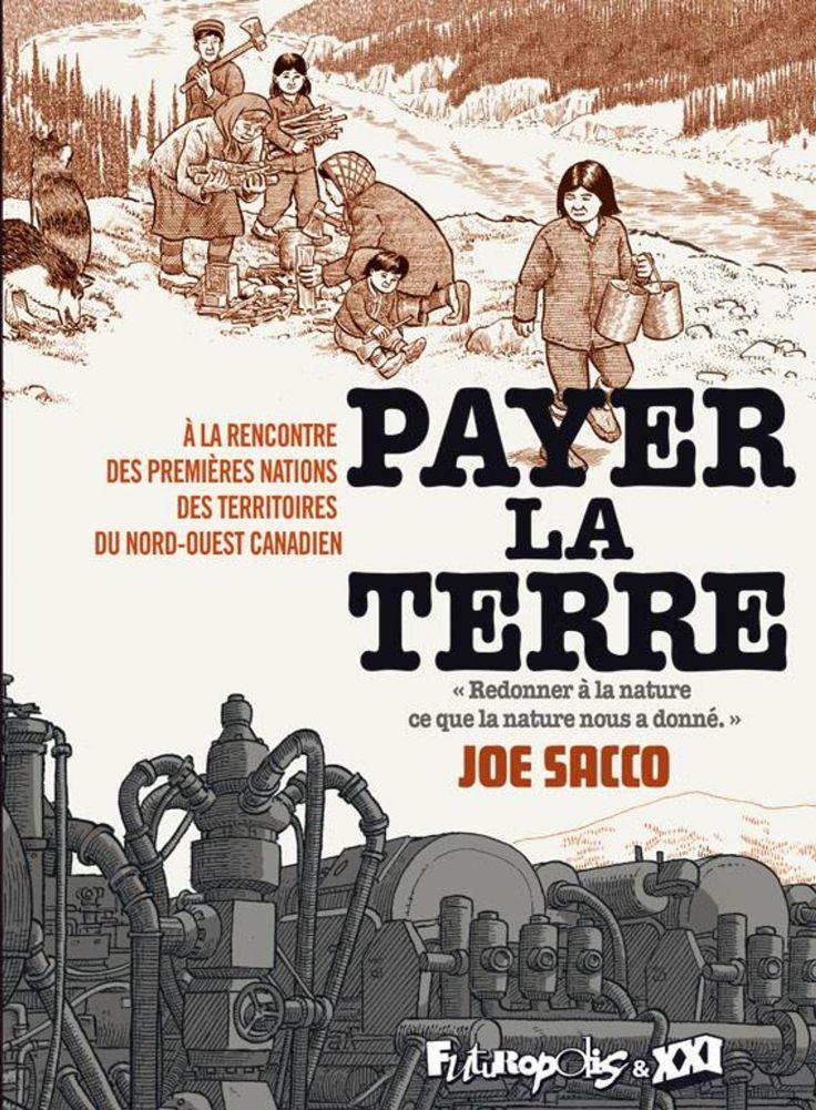 Payer la Terre de Joe Sacco, Futuropolis/XXI