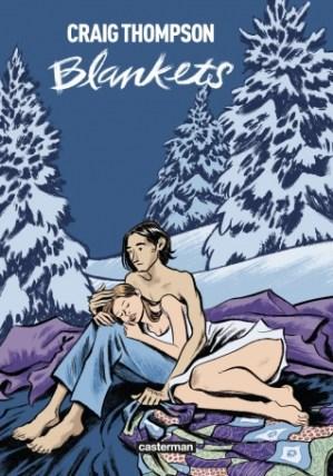 Blankets (USA, première parution en 2003), de Craig Thompson