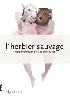 L'Herbier sauvage de Fabien Vehlman & Chloé Cruchaudet, Noctambule