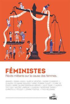 Féministes : récits militants sur la cause des femmes , Vide Cocagne