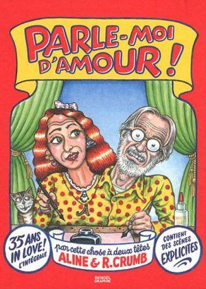 Parle-moi d'amour de Robert & Aline Crumb, Denoel