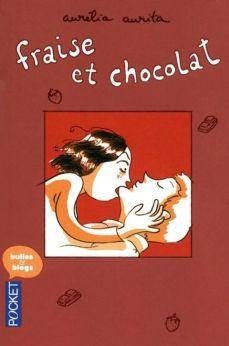 Fraise et Chocolat d'Aurélia Aurita, Pocket