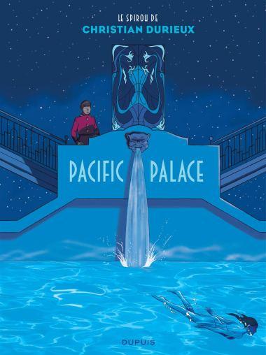 Pacific Palace de Christian Durieux, Dupuis