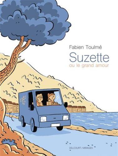 Suzette ou le grand amour de Fabien Toulmé, Delcourt coll. Mirages