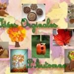 10 bricolages originaux à faire avec vos enfants pour fêter l'Automne
