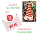 Lettre annonciatrice de la venue des Lutins du Père Noël #2015