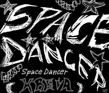 Kreva「Space Dancer」Image Illust