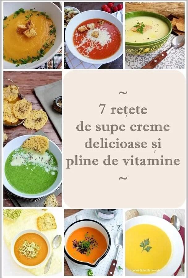 7 reţete de supe cremă delicioase şi pline de vitamine