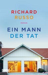 Richard Russo - Ein Mann der Tat (Cover)