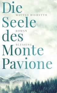 Matteo Righetto - Die Seele des Monte Pavione (Cover)