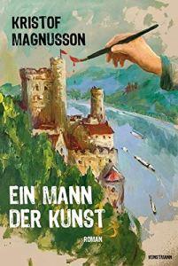 Kristof Magnusson - Ein Mann der Kunst (Cover)