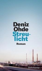 Deniz Ohde - Streulicht (Cover)