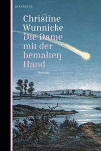 Christine Wunnicke - Die Dame mit der bemalten Hand (Cover)
