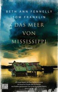 Beth An Fennelly / Tom Franklin - Das Meer von Mississippi (Cover)