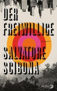 Salvatore Scibona - Der Freiwillige (Cover)