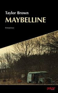 Taylor Brown - Maybelline (Cover)