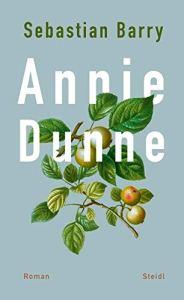 Sebastian Barry - Annie Dunne (Cover)