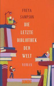 Freya Sampson - Die letzte Bibliothek der Welt (Cover)