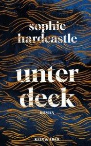 Sophie Hardcastle - Unter Deck (Cover)